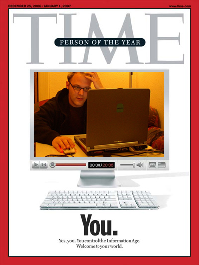 Time Cover 2006 - YOU are the person of the year.